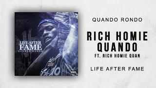 Quando Rondo - Rich Homie Quando Ft. Rich Homie Quan (Life After Fame)