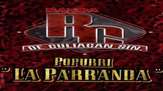 Popurri La Parranda (Sones)  Banda RC De Culiacán 2016