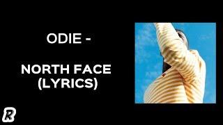 ODIE - North Face (Lyrics)