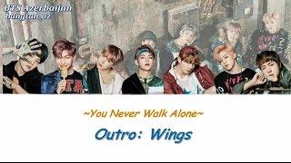 BTS (방탄소년단) - OUTRO : Wings (Azerbaijani sub/Romanization/Color Coded)