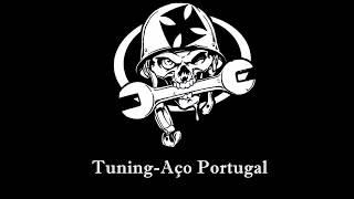 Animais do Aço  (Tuning-Aço Portugal )