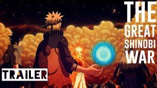 TRAILER -  THE GREAT SHINOBI WAR || Naruto Shippuden