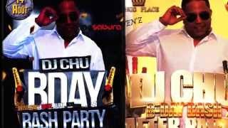 DJ CHU B-day 14 Août & 16 Août