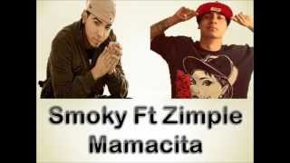 MAMACITA - Smoky (ZMOKY) FT. ZIMPLE - 2014 mp3