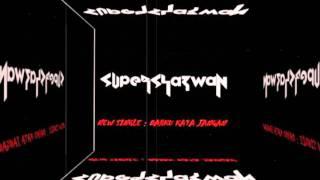 Dahku Kata Jangan - Supersyazwan (feat. muZzy)