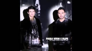 Paulo Vitor e Filipe - Do Jeito Que A Gente Faz [2014]