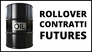 Rollover: cosa è e come funziona, differenze tra Forex e Future
