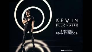 Kevin FLUCHAIRE - 3 Minutes Remix Club par FREDD.B