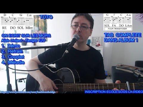 Comment jouer On écrit sur les murs de Demis Roussos/Kids United à la guitare