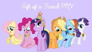 Gift of a Friend PMV