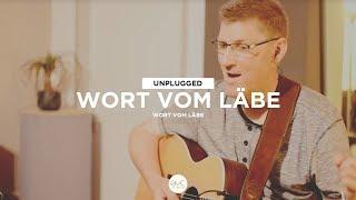 Wort vom Läbe (Unplugged) | Wort vom Läbe - Unplugged | GVC MUSIC