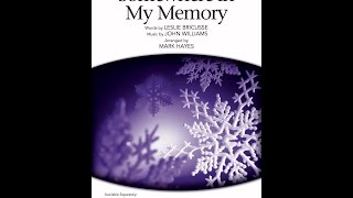 Somewhere in My Memory (SATB Choir) - Arranged by Mark Hayes