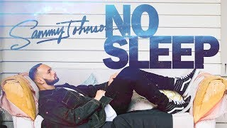 Sammy Johnson - No Sleep