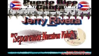 "Jerry Rivera (Feat Frankie Ruiz) ""Separemos Nuestras Vidas"""