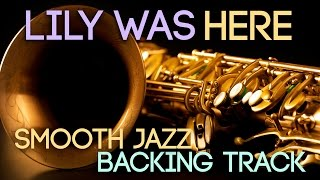 Lily Was Here | Smooth Jazz Backing Track in Fm