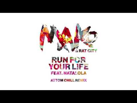 Mako & Rat City - Run For Your Life feat. Natalola (Attom Chill Remix)
