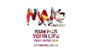 Mako & Rat City - Run For Your Life feat. Natalola (Attom Chill Remix) [Cover Art]
