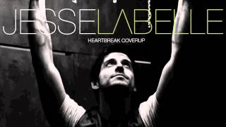 Jesse Labelle - Heartbreak Coverup ft Alyssa Reid