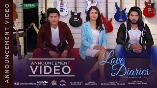LOVE DIARIES....Moments of love ||  Movie Announcement || Ft - Sushil shrestha , Rubeena Thapa