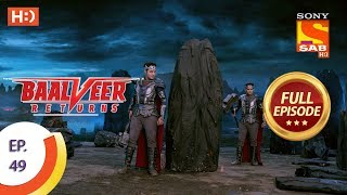 Baalveer Returns   Ep 49   Full Episode   15th November, 2019