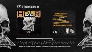 Natos, Waor, Recycled J - J´SUIS HDLR (Letra) [Hijos de la Ruina Vol. 2]
