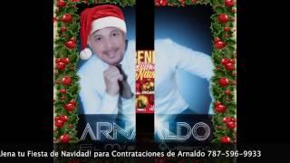 """Arnaldo El Más Querido """"Fiesta de Navidad"""""""
