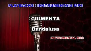 ♬ Playback / Instrumental Mp3 - CIUMENTA - Bandalusa