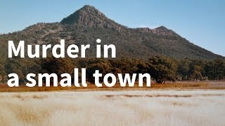 Murder in a small town: the true story behind a horrific crime