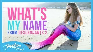 "What's My Name - ""Descendants 2"" 