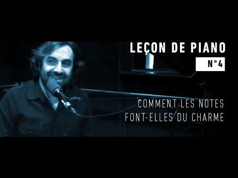 André Manoukian Leçon de piano n°4 : Comment les notes font-elles du charme