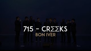715 – CR∑∑KS (Bon Iver) – Melodores A Cappella (LIVE from Meloroo 2017)