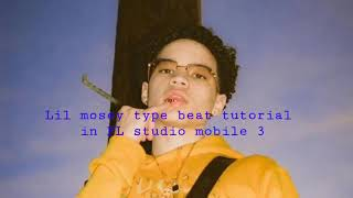 Lil mosey type beat tutorial in FL studio mobile 3 2018