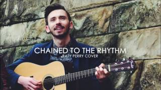 Katy Perry - Chained To The Rhythm / Acoustic cover (Audio)