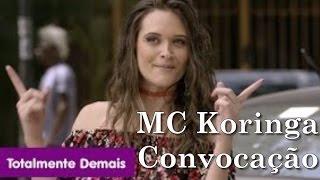 MC Koringa - Convocação Trilha Sonora Totalmente Demais Tema de Cassandra