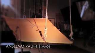 Making Of Anselmo Ralph