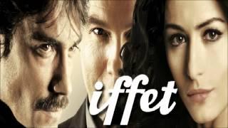 Iffet | Η χαμένη αθωότητα (Soundtrack)