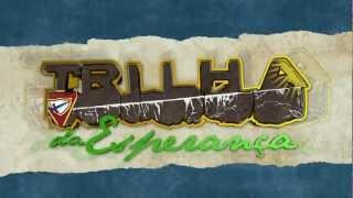 Música Oficial - Trilha da Esperança - II Campori UCOB 2012