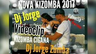 "Dj Jorge 2017 Videoclipe ""Como ela"" KIZOMBA CIGANA"