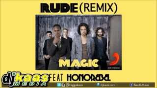 Magic! ft Honorebel - Rude [Official Remix] [Audio] Reggae | Sony Music Ent Int