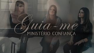 Guia-me - Ministério Confiança | Irmãs Marinho (Cover Daniela Araújo)
