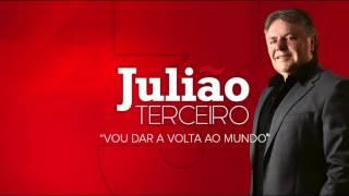 """Julião - """"Vou dar a volta ao mundo"""""""