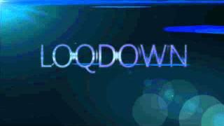 LOQDOWN - final countdown dubstep remix.