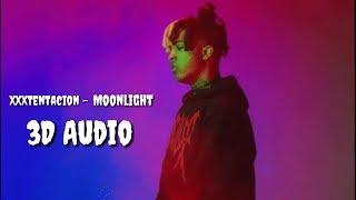 [3D Audio] XXXTentacion - Moonlight