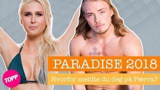 Derfor meldte de seg på «Paradise Hotel»