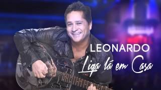 TOP 5 | Leonardo - Liga lá em casa