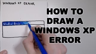 How to Draw a Windows XP Error