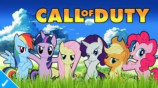 MY LITTLE PONY PLAYS COD GHOSTS