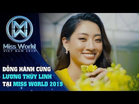 Đồng hành cùng Hoa hậu Lương Thùy Linh tại Miss World 2019