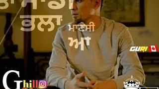 ਕਈ ਦਾ ਨੀ ਕੁੱਝ ignore ਕਰਦੇ || New song WhatsApp stutas 2018 || Guri