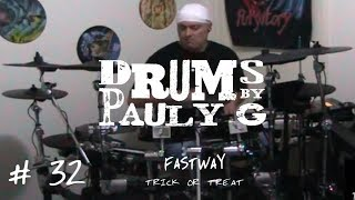 Fastway - Trick Or Treat (Drum cover) by Paul Gherlani